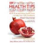 [C165] 500 of the Most Important Health Tips You'll Ever Ne