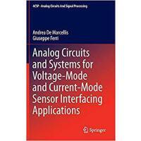 【预订】Analog Circuits and Systems for Voltage-Mode and Curren