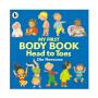 【首页抢券300-100】My First Body Book Head To Toes 我的身体认知绘本 从头到脚 认识自己 儿童科普英语故事绘本 英文原版进口图书