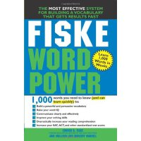 Fiske Word Power: The Exclusive System to Learn, Not Just Memorize, Essential Words