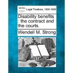 【预订】Disability Benefits: The Contract and the Courts.
