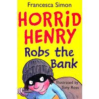 Horrid Henry Robs the Bank (Main Readers) 淘气包亨利故事书-银行大劫案 IS