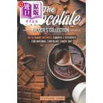 【中商海外直订】The Chocolate Lover's Collection: 40 Ultimate Recip