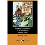 【预订】The Boy Apprenticed to an Enchanter (Illustrated Editio