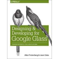 【预订】Designing and Developing for Google Glass: Thinking Dif
