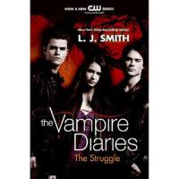 【正版二手书9成新左右】The Struggle (The Vampire Diaries吸血鬼日记:挣扎 英文原版