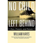 【预订】No Child Left Behind: Past, Present, and Future