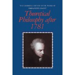 【预订】Theoretical Philosophy After 1781