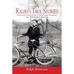【预订】Ralph's True Stories: Entertaining Chronicles of Life i