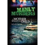 【预订】Manly Murders a Mother Without a Child (2nd Edition)
