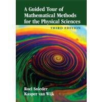 【预订】A Guided Tour of Mathematical Methods for the Physical
