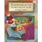 Somewhere in the World Right Now (Reading Rainbow Book,Drag