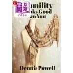 【中商海外直订】Humility Looks Good on You