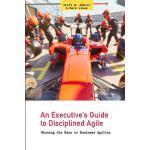 【预订】An Executive's Guide to Disciplined Agile: Winning the