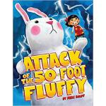【预订】Attack of the 50-Foot Fluffy 9781481448871