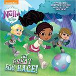 【预订】The Great Egg Race! (Nella the Princess Knight) 9781524