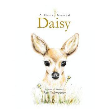 【预订】A Deer Named Daisy 预订商品,需要1-3个月发货,非质量问题不接受退换货。