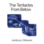 【预订】The Tentacles from Below