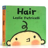 英文原版进口绘本 Hair 一根毛 脏小孩 名家Leslie Patricelli 宝宝好习惯培养 幼儿启蒙纸板书 亲