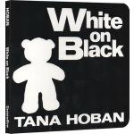 英文原版 White on Black 黑看白 纸板书 幼儿启蒙认知绘本图画书 吴敏兰推荐