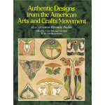 Authentic Designs from the American Arts and Crafts Movemen
