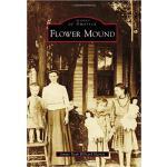 【预订】Flower Mound 9780738595832