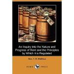 【预订】An Inquiry Into the Nature and Progress of Rent and the
