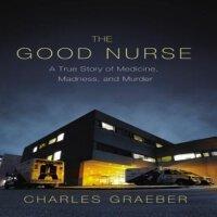[现货]The Good Nurse: A True Story of Medicine, Madness, and