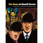 The Boys of Sheriff Street(【按需印刷】)
