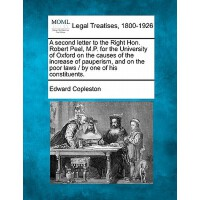 【预订】Second Letter to the Right Hon. Robert Peel, M.P. for t