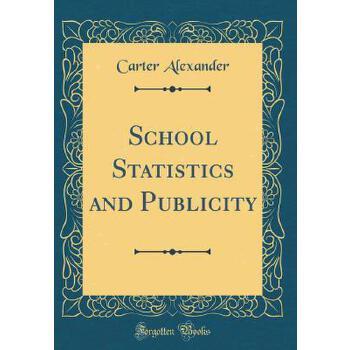 【预订】School Statistics and Publicity (Classic Reprint) 预订商品,需要1-3个月发货,非质量问题不接受退换货。
