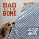 [C152] Bad to the Bone 坏之入骨(精装)