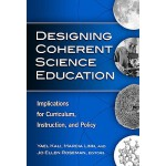 【预订】Designing Coherent Science Education: Implications for