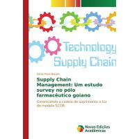 【预订】Supply Chain Management: Um Estudo Survey No Polo Farma