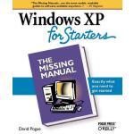【预订】Windows XP for Starters: The Missing Manual: Exactly Wh