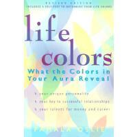 【预订】Life Colors: What the Colors in Your Aura Reveal