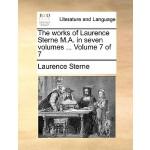 【预订】The Works of Laurence Sterne M.A. in Seven Volumes ...