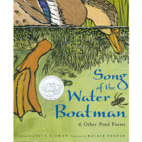 Song of the Water Boatman and Other Pond Poems 船夫之歌以及河塘歌曲 2006年凯迪克银奖 9780618135479