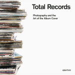 Total Records: Photography and the Art of the Album Cover 摄