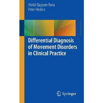【预订】Differential Diagnosis of Movement Disorders in Clinical Practice 预订商品,需要1-3个月发货,非质量问题不接受退换货。