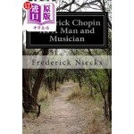 【中商海外直订】Frederick Chopin as a Man and Musician: Complete Vo