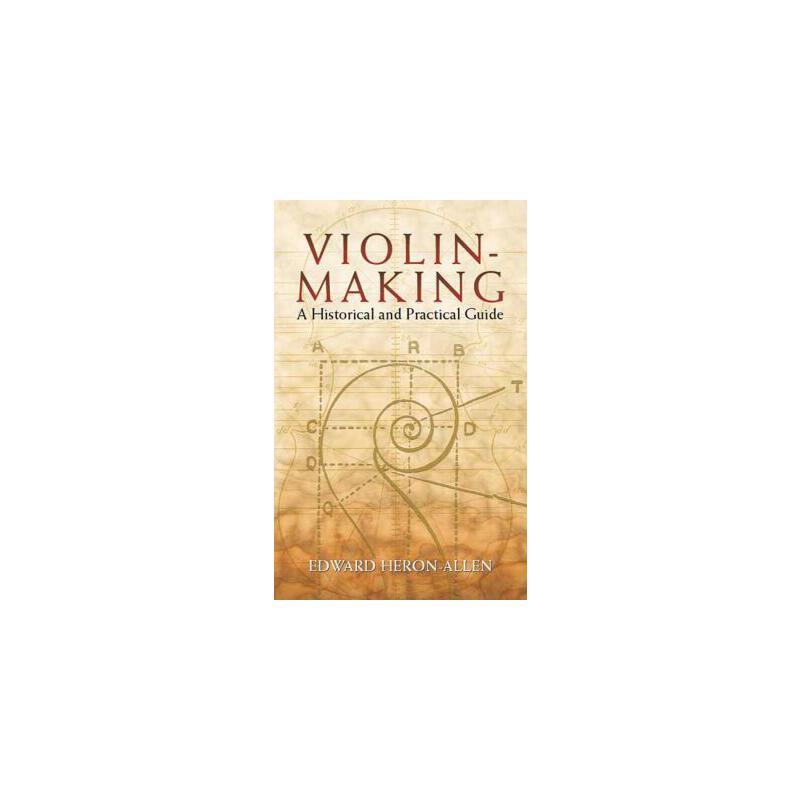 【预订】Violin-Making: A Historical and Practical Guide 预订商品,需要1-3个月发货,非质量问题不接受退换货。