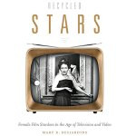 【预订】Recycled Stars: Female Film Stardom in the Age of Telev