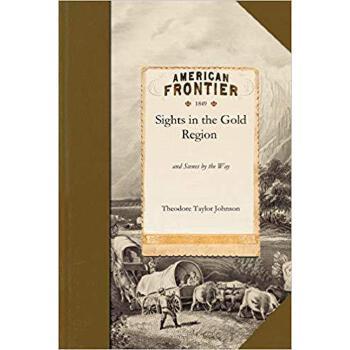 【预订】Sights in the Gold Region 9781429046107 美国库房发货,通常付款后3-5周到货!