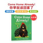 英文原版绘本 Come Home Already! 平装 [4-8岁]