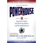 【预订】Powerhouse: 13 Teamwork Tactics That Build Excellence a