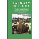 【预订】Land Art in the U.K.: A Complete Guide to Landscape, En