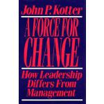 【预订】Force for Change: How Leadership Differs from Managemen