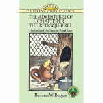 The Adventures of Chatterer the Red Squirrel(【按需印刷】)