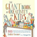 【预订】The Giant Book of Creativity for Kids: 500 Activities t